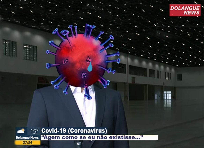 """Coronavírus estaria se sentindo desrespeitado no Brasil: """"agem como se eu não existisse"""""""